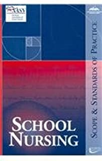 School Nursing: Scope And Standards of Practice (American Nurses Association)