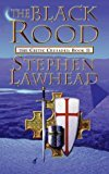 By Stephen Lawhead - The Black Rood: Celtic Crusades Bk. 2 (Celtic Crusades S) (2001-01-15) [Paperback]