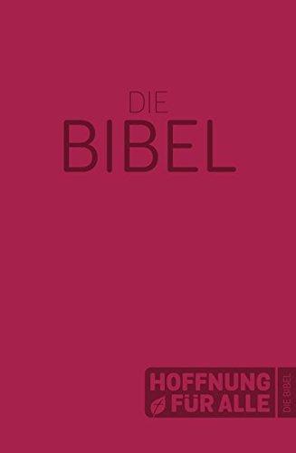 Hoffnung für alle. Die Bibel – Softcover-Edition rot: Die Bibel, die deine Sprache spricht