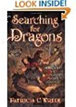 The Enchanted Forest Chronicles: Book 1 Dealing with Dragons, Book 2 Searching for Dragons By Patricia C. Wrede (Paperback...