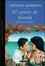 El Cartero De Neruda (Ardiente Paciencia)/Burning Patience (The Postman) (Spanish Edition) by Skarmeta, Antonio (1997) Paperback - coolthings.us