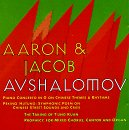 Aaron & Jacob Avshalomov - Piano Concerto in G on Chinese Themes and Rhythms; Peking Hutungs: Symphonic Poem / The Taking of T'ung Kuan; Prophecy, for mixed Chorus, Canto and Organ