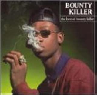 Best of Bounty Killer