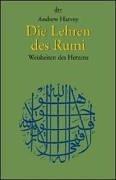 Die Lehren des Rumi: Weisheiten des Herzens (dtv Fortsetzungsnummer 45, Band 36235)