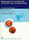 Endoskopische Laserchirurgie der oberen Luftwege und Speisewege - Wolfgang Steiner