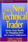 The New Technical Trader: Boost Your Profit by Plugging into the Latest Indicators (Wiley Finance)