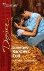 Lonetree Ranchers: Colt (Lonetree Ranchers, #3)