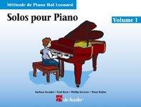 Solos Pour Piano, Volume 1: MeThode De Piano Hal Leonard