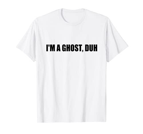 Disfraz de Halloween de ltima hora con texto en ingls 'I'm A Ghost Duh Camiseta