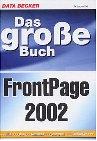 Das große Buch FrontPage 2002