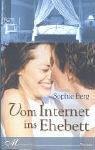 Vom Internet ins Ehebett
