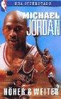 NBA - Michael Jordan: Höher & weiter [VHS]