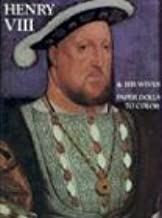 Henry VIII and His Wives: Paper Dolls to Color