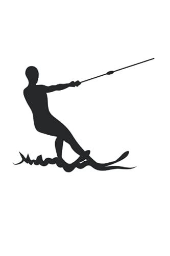 Wasserski: 6X9 Zoll Notizbuch – gepunktet – Din A5 Heft Notizblock Für Wasserskifahrer Mit 120 Seiten Schreibblock | Tagebuch Planer Schreibheft | Notiz Buch Geschenk Schmierheft Schulheft