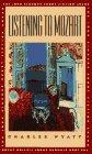 Listening to Mozart (John Simmons Short Fiction Award)