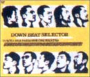 DOWN BEAT SELECTOR [DVD]