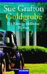 Goldgrube. Ein Kinsey-Milhone-Roman.