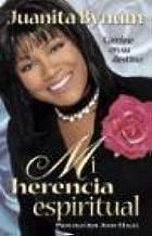 Mi Herencia Espiritual/my Spiritual Inheritance (Spanish Edition)