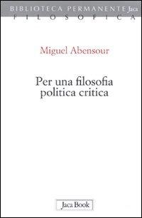 Per una filosofia politica critica
