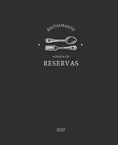Agenda de reservas restaurante 2021: 1 página por día, con fecha, tamaño A4