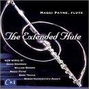 Maggi Payne - The Extended Flute - works by Payne, David Behrman, William Brooks, Mark Trayle and Roman Haubenstock-Ramati