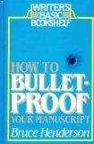 How to Bulletproof Your Manuscript (Writer's Basic Bookshelf)