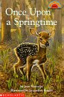 Once Upon a Springtime (Hello Reader! (DO NOT USE, please choose level and binding))