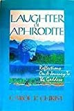 Laughter of Aphrodite: Reflections on a Journey to the Goddess