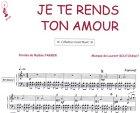 Partition : Je te rends ton amour - Piano et Paroles