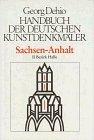 Handbuch der Deutschen Kunstdenkmäler. Sachsen-Anhalt II, Bezirk Halle by Georg Dehio (2000-03-05)