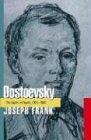 Dostoevsky: The Seeds of Revolt, 1821-1849 - Joseph Frank