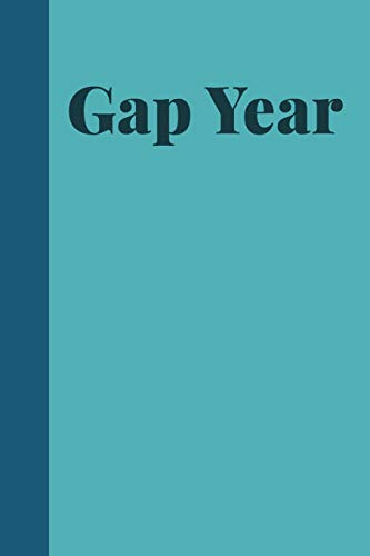 Gap Year: Simple Lined Notebook with Blue Cover