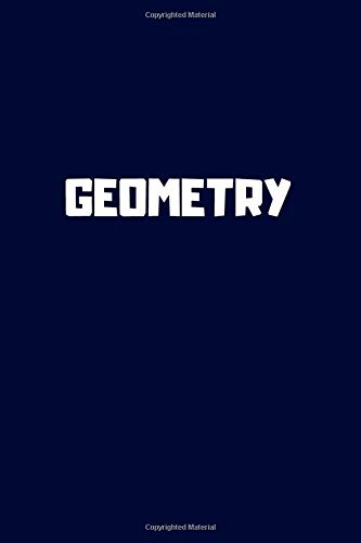 Geometry: Single Subject Notebook for School Students, 6 x 9 (Letter Size), 110 pages, graph paper,...