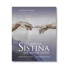 La Cappella Sistina. Ediz. italiana e inglese