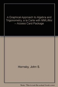 A Graphical Approach to Algebra and Trigonometry, A La Carte Plus MyMathLab -- Access Card Package (5th Edition)