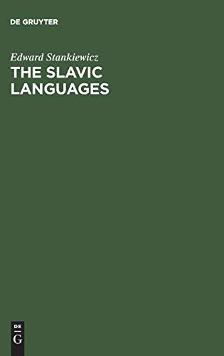Compare Textbook Prices for The Slavic Languages: Unity in Diversity 1 Edition ISBN 9783110099041 by Stankiewicz, Edward