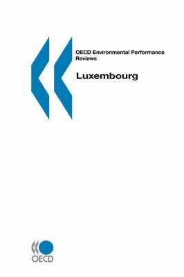 By OECD. Published by : OECD Publishing OECD Environmental Performance Reviews Luxembourg Paperback - December 2000