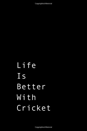 Life is better with Cricket: Black unique Cricket composition notebook Cricket practice log book gift ideas for men women Cricket Tracker for girl boy Cricket College Rule Lined journal Notes Writing