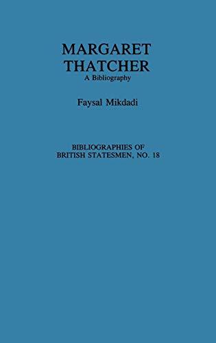 Margaret Thatcher: A Bibliography
