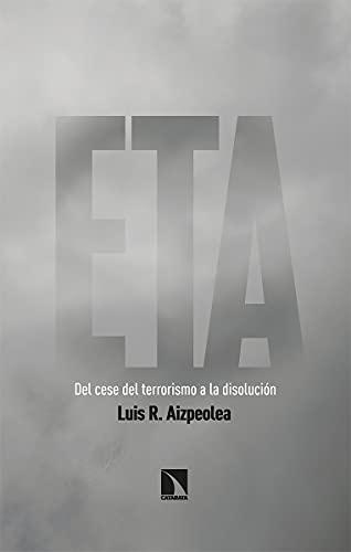 ETA: Del cese del terrorismo a la disolución: 832 (Mayor)