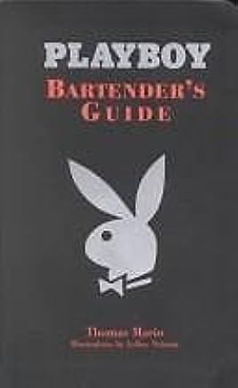 Playboys Bartenders Guide by Thomas Mario (2002-11-07)