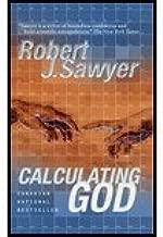 Calculating God (01) by Sawyer, Robert J [Mass Market Paperback (2001)]
