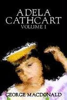 Adela Cathcart, Volume I of III by George Macdonald, Fiction, Fantasy