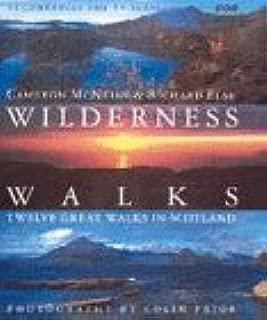 Wilderness Walks: Twelve Great Walks in Scotland