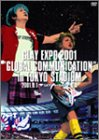 "GLAY EXPO 2001 ""GLOBAL COMMUNICATION""in TOKYO STADIUM DVD"