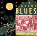 Pure Vintage Blues: Mining Camp Blues