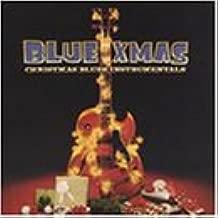 Blue Christmas: Christmas Blues Instrumentals