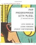 PHP Programming with MySQL by Gosselin, Don, Kokoska, Diana, Easterbrooks, Robert [Paperback]