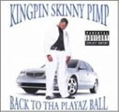 Back to Tha Playaz Ball