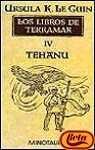 Tehanu. libros de terramar IV